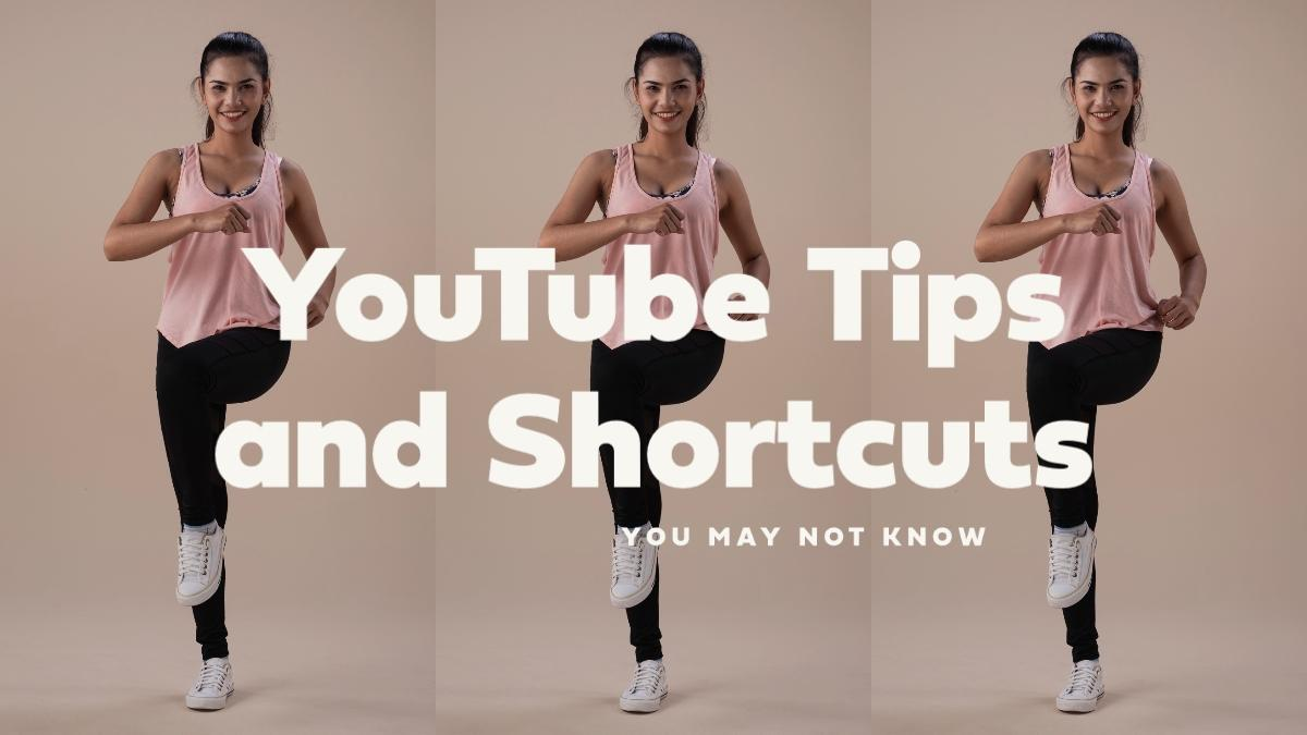 YouTube Tips and Shortcuts